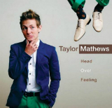 Head Over Feeling (EP) Lyrics Taylor Mathews
