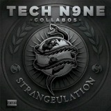 Strangeulation Lyrics Tech N9ne