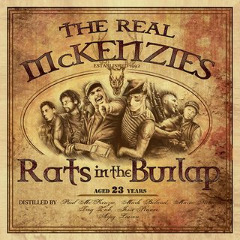 Rats in the Burlap Lyrics The Real McKenzies