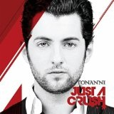 Just A Crush Lyrics Tonanni