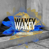 Homeless Poets (EP) Lyrics Wakey!Wakey!