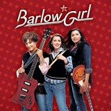 Barlow Girl Lyrics Barlow Girl