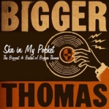 Ska in My Pocket: The Biggest & Bestest of Bigger Thomas Lyrics Bigger Thomas