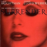 Surrender, The Unexpected Songs Lyrics Brightman Sarah