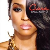 Basic Instinct Lyrics Ciara