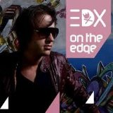 On The Edge [The Remixes] Lyrics EDX