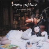 commonplace Lyrics Every Little Thing