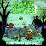 Flying Saucer Rock-N-Roll! Lyrics Groovie Ghoulies