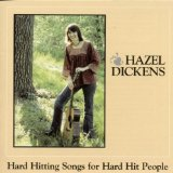 Miscellaneous Lyrics Hazel Dickens