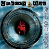 Hear Me Now Lyrics Johnny Bee