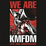 We Are KMFDM Lyrics KMFDM