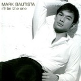 I'll Be The One Lyrics Mark Bautista