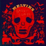 Basses Loaded Lyrics Melvins