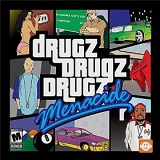 The Drugz LP Lyrics Menacide
