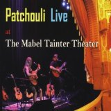 Live at The Mabel Tainter Theater Lyrics Patchouli