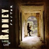 Labor Of Love Lyrics Radney Foster