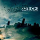 Where I Go At Night - EP Lyrics Smudge