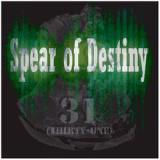 31 Lyrics Spear Of Destiny