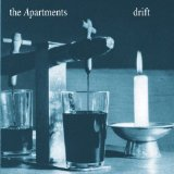 Drift Lyrics The Apartments