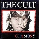 Ceremony Lyrics The Cult