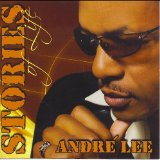 Stories of Life Lyrics Andre' Lee