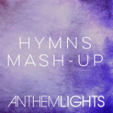 Hymns Mash-Up: How Great Thou Art / It Is Well / Holy, Holy, Holy / Great Is Thy Faithfulness Lyrics Anthem Lights