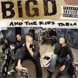 How It Goes Lyrics Big D And The Kids Table