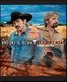 Red Dirt Road Lyrics Brooks & Dunn