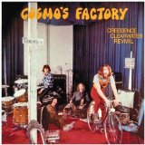 Cosmo's Factory Lyrics Creedence Clearwater Revival