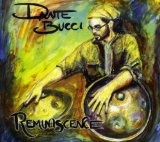 Reminiscence Lyrics Dante Bucci