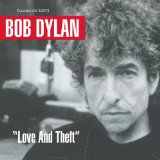 Love And Theft Lyrics Dylan Bob