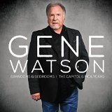 Barrooms & Bedrooms: Capital & MCA Years Lyrics Gene Watson