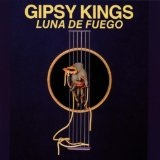 Luna De Fuego Lyrics Gipsy Kings