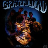 Built to Last Lyrics Grateful Dead