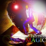 Magic Lyrics J Metro