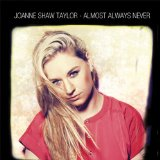Almost Always Never Lyrics Joanne Shaw Taylor
