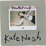 Death Proof (EP) Lyrics Kate Nash