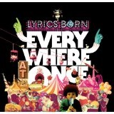 Everywhere At Once Lyrics Lyrics Born