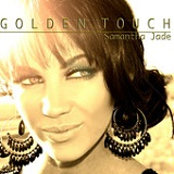 The Golden Touch Lyrics Samantha Jade