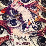 Traveller Anthems Lyrics Skumdum