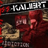 Addiction Lyrics SS-Kaliert