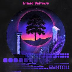 Island Universe Lyrics Syntax