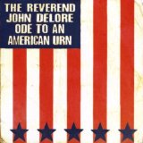 Ode to an American Urn Lyrics The Reverend John DeLore