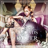 Diamonds Are Forever (Mixtape) Lyrics Trina