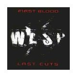 First Blood ... Last Cuts Lyrics W.A.S.P.