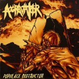 Populace Destructor Lyrics Aggravator