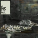 Come Now Sleep Lyrics As Cities Burn