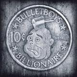 10ct. Billionaire Lyrics BulletBoys