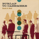 Build A Wall (Single) Lyrics Burlap To Cashmere
