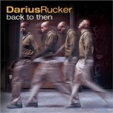 Back To Then Lyrics Darius Rucker